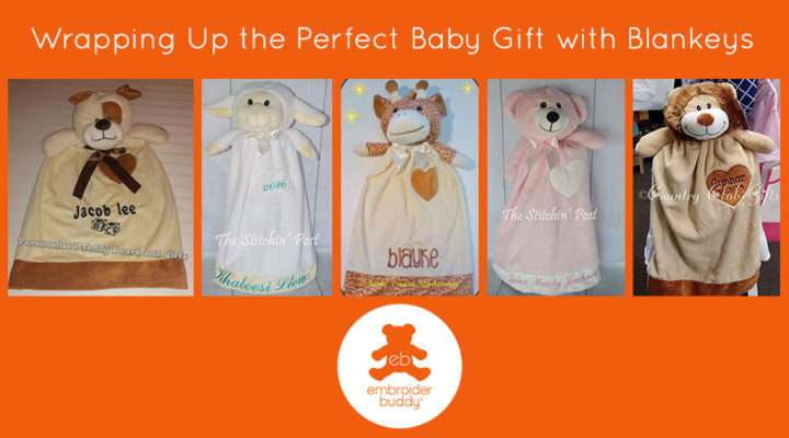 Wrapping Up the Perfect Baby Gift with Blankeys