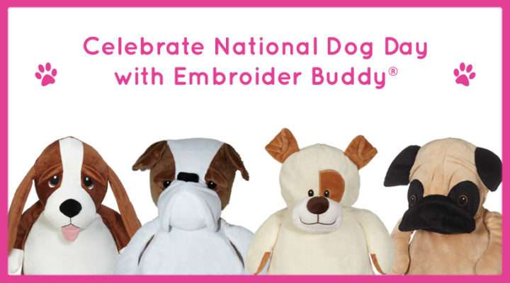 Celebrate National Dog Day with Embroider Buddy