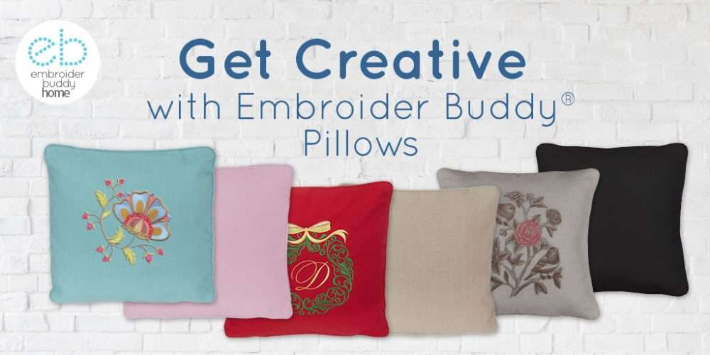 Get Creative with Embroider Buddy Pillows