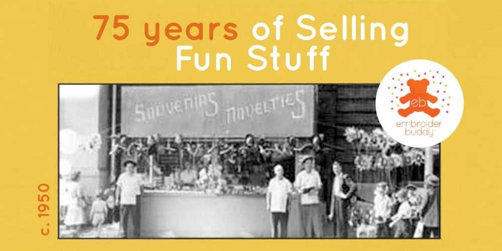 75 years selling fun stuff