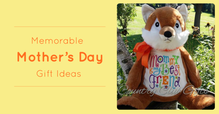 Memorable Mother's Day Gift Ideas
