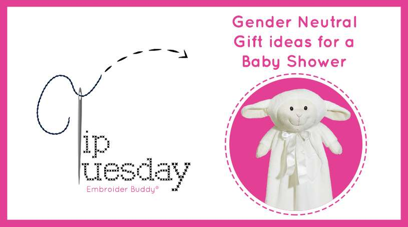 Tip Tuesday Gender Neutral Gift Ideas for a Baby Shower  sc 1 st  Embroider Buddy & Tip Tuesday: Gender Neutral Gift Ideas for a Baby Shower - Embroider ...