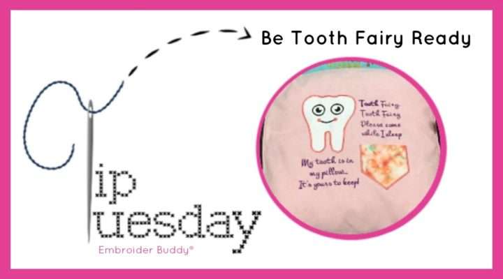 Tip Tuesday: Be Tooth Fairy Ready