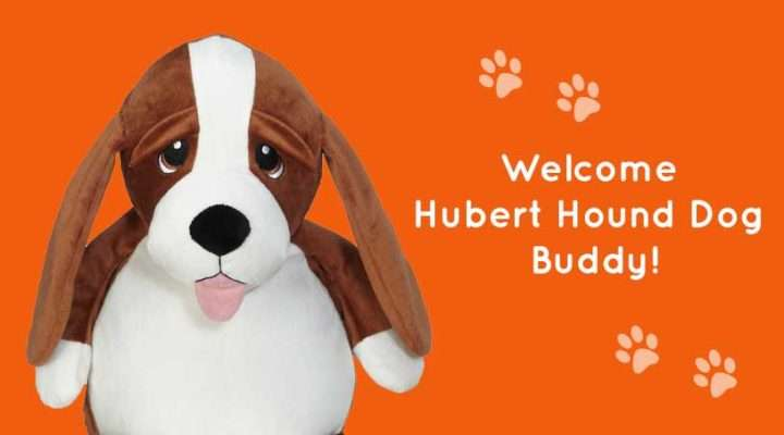 A new Buddy is arriving... Welcome Hubert Hound Dog!