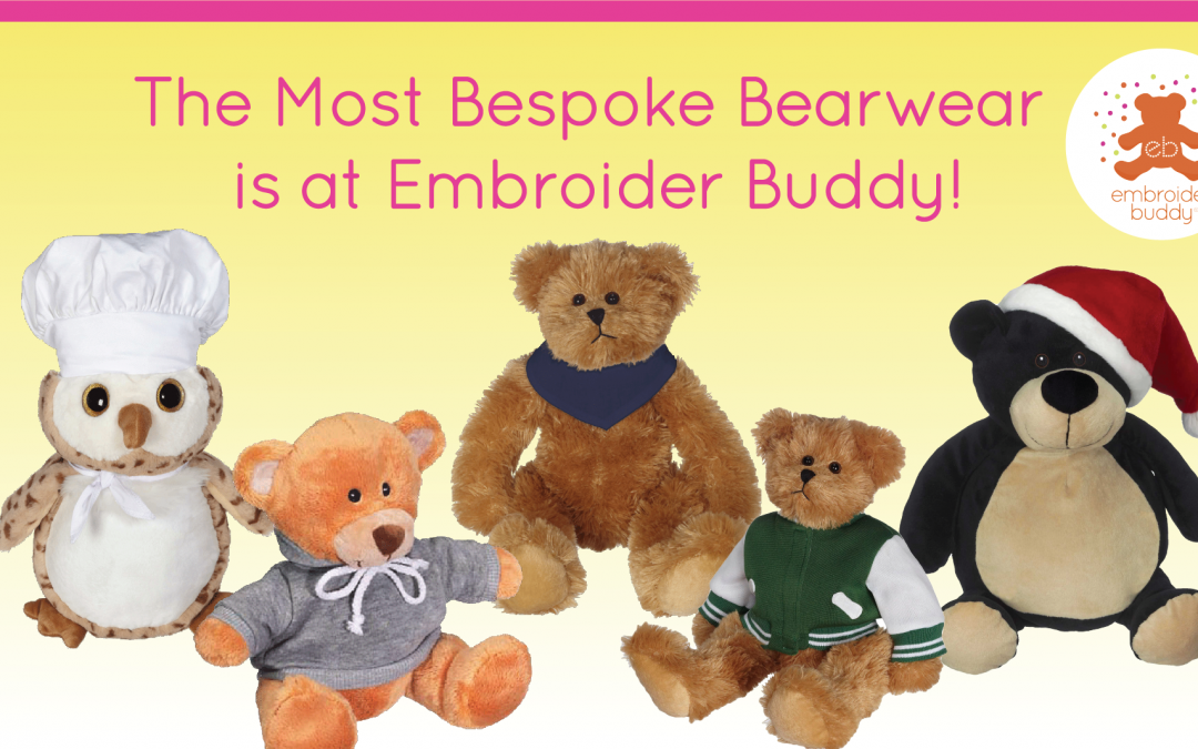 The Most Bespoke Bearwear is at Embroider Buddy!