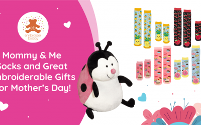 Mommy & Me Socks and Great Embroiderable Gifts for Mother's Day!