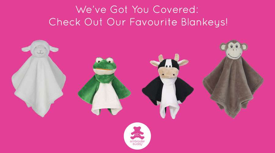 We've Got You Covered: Check Out Our Favourite Blankeys!
