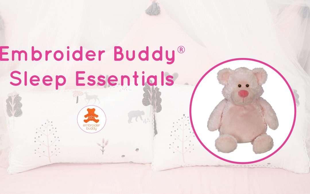 Embroider Buddy® Sleep Essentials