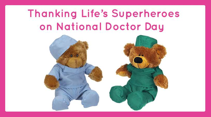 Thanking Life's Superheroes on National Doctor Day