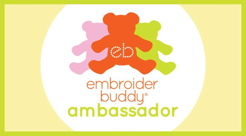 Announcing the Embroider Buddy® Ambassador Program