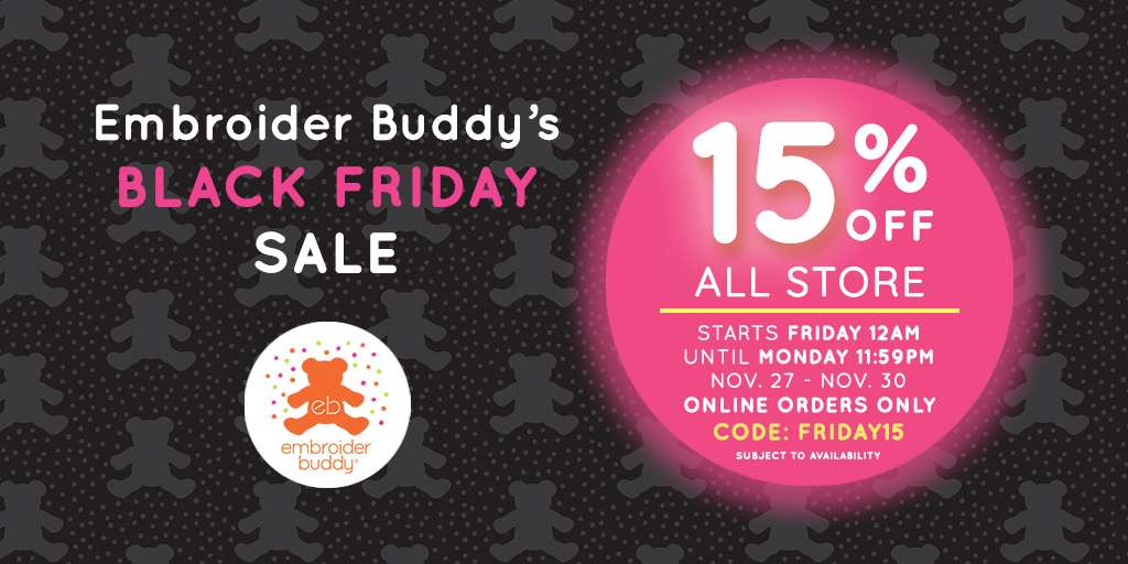Embroider Buddy's Black Friday Sale!