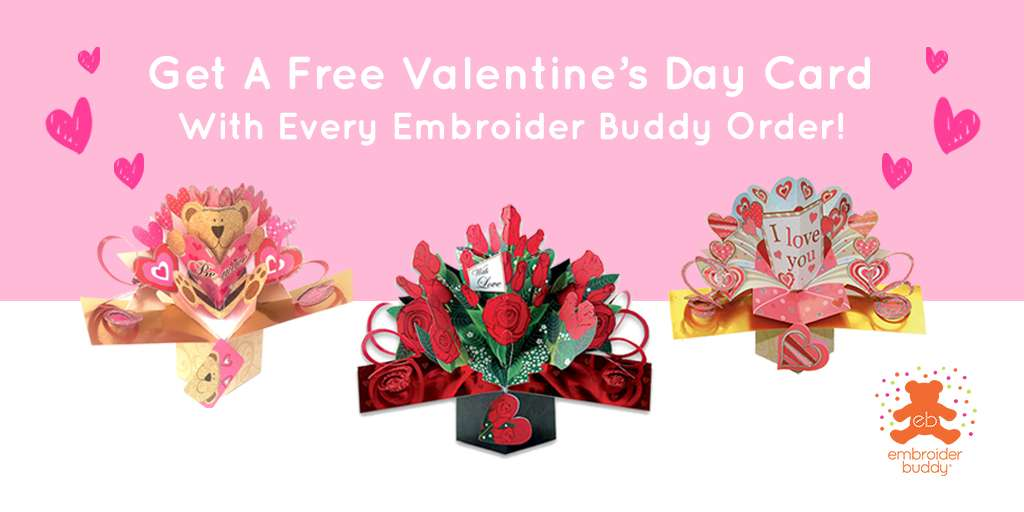 Get A Free Valentine's Day Card With Every Embroider Buddy® Order!
