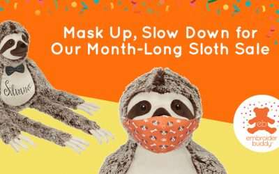 Mask Up, Slow Down for Our Month-Long Sloth Sale