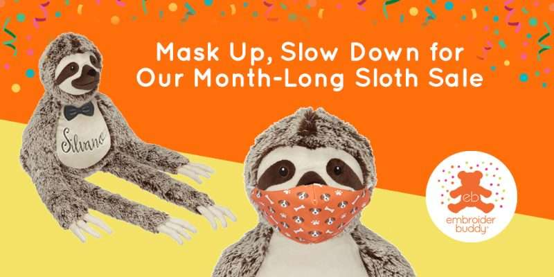 EB-Blog-Mask Up, Slow Down for our Month-long sloth sale