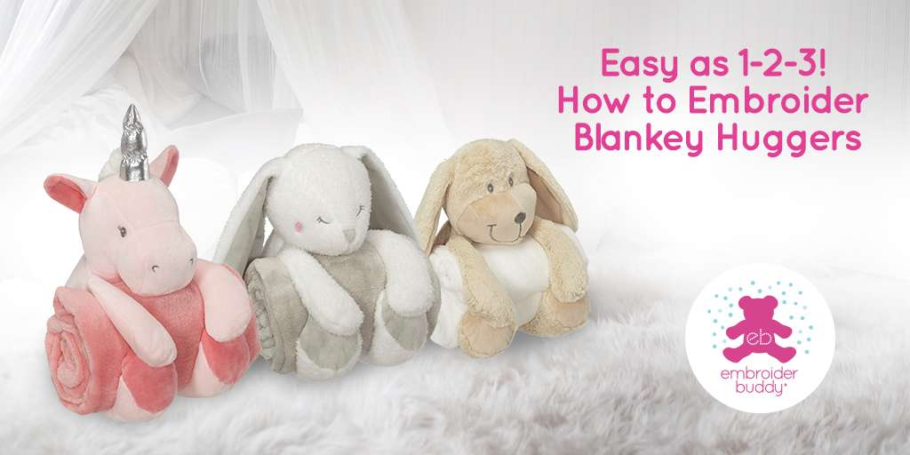 Easy as 1-2-3! How to Embroider Blankey Huggers.