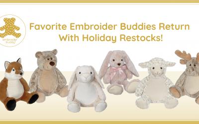 Favorite Embroider Buddies Return With Holiday Restocks!