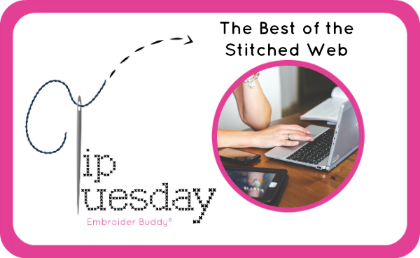 Tip Tuesday: The Best of the Stitched Web