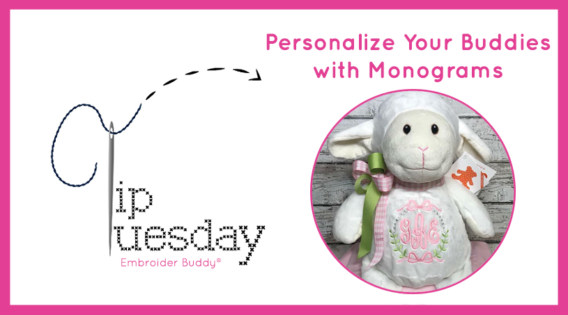 Tip Tuesday: Personalize Your Buddies with Monograms