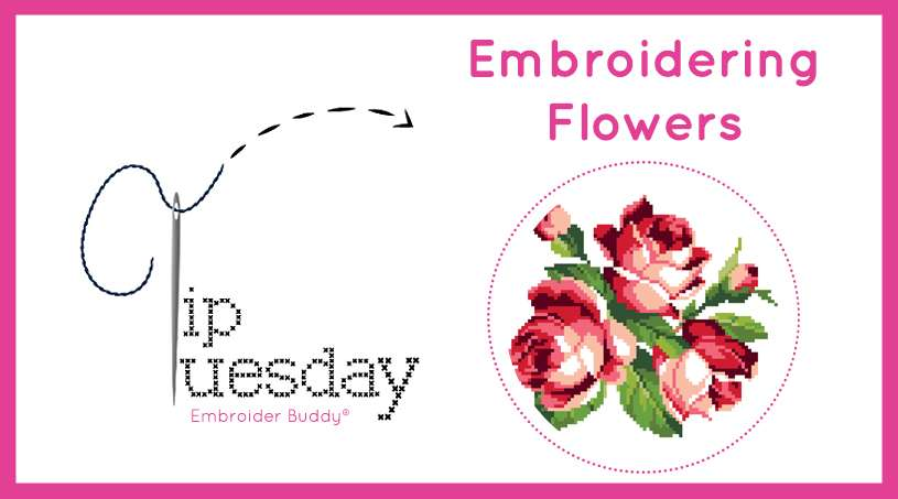 Tip Tuesday: Embroidering Flowers