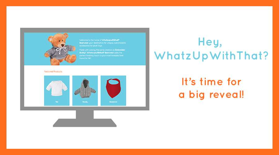 Hey, WhatzUpWithThat? It's time for a big reveal!