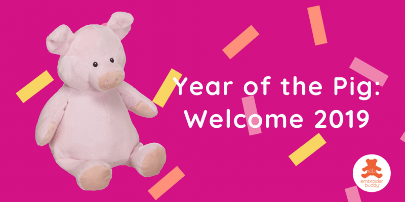 Year of the Pig: Welcome 2019