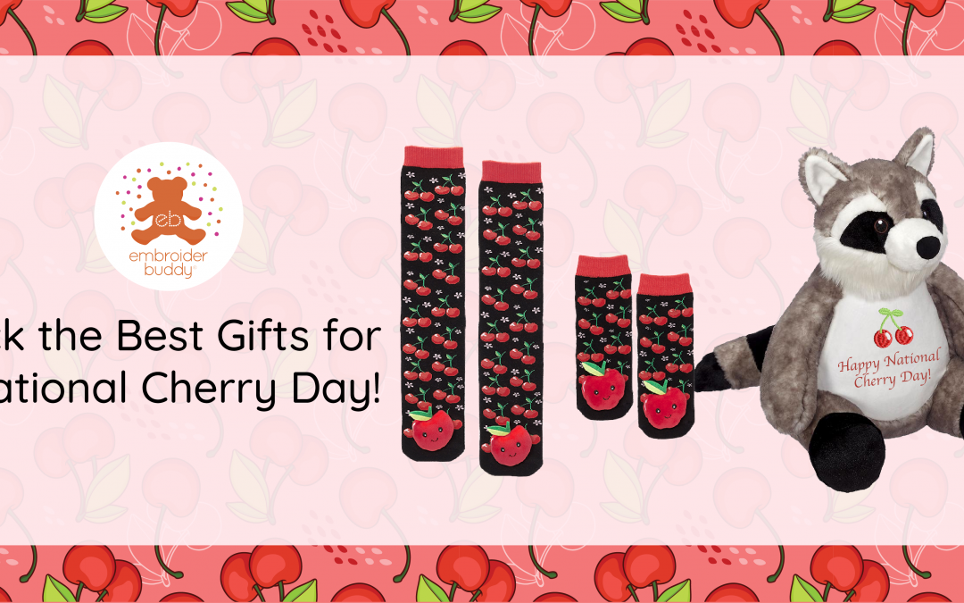 Pick The Best Gifts for National Cherry Day!