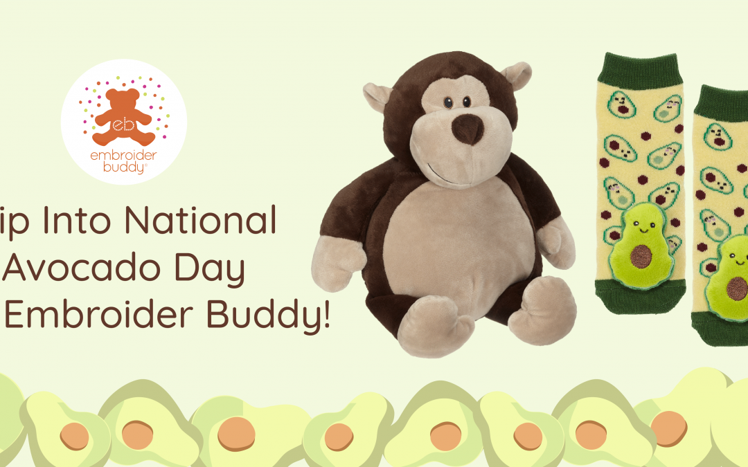 Dip Into National Avocado Day with Embroider Buddy!®