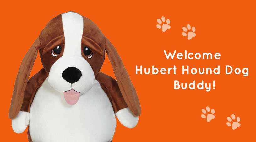 A new Buddy is arriving… Welcome Hubert Hound Dog!